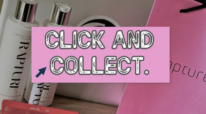 CLICK AND COLLECT IS BACK!