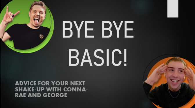 BYE BYE BASIC… What's Your Next Colour?
