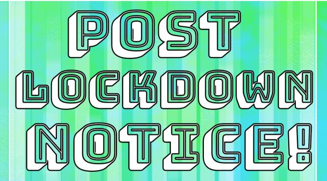 19th July Post-Lockdown Notice