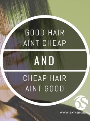 good-hair-aint-cheap